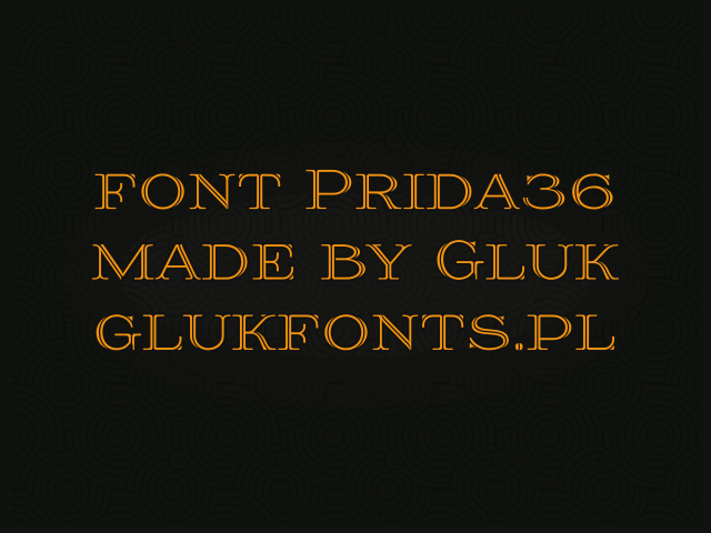 Prida36 font by gluk