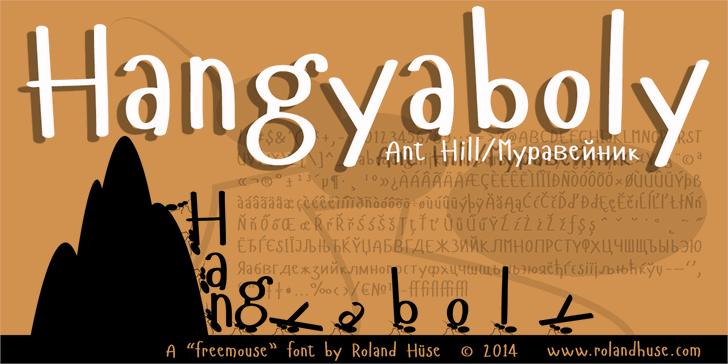 Hangyaboly font by Roland Huse Design
