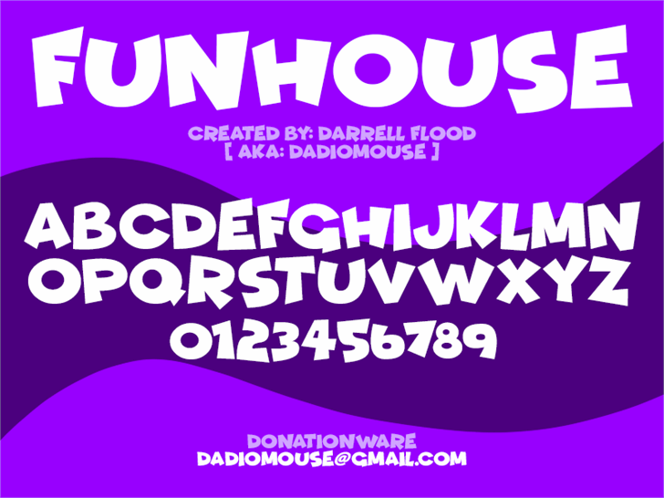 Funhouse font by Darrell Flood