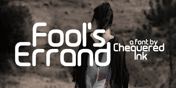 Fool's Errand font by Chequered Ink