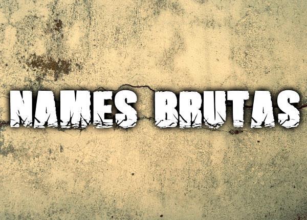 Names Brutas font by Font Monger