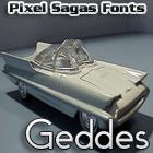 Geddes font by Pixel Sagas