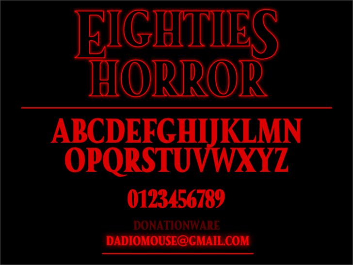 Eighties Horror font by Darrell Flood