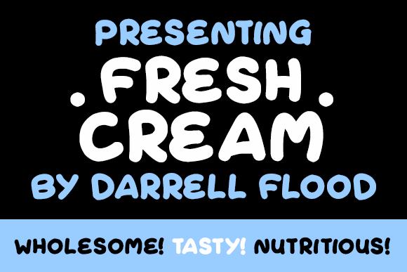 Fresh Cream font by Darrell Flood