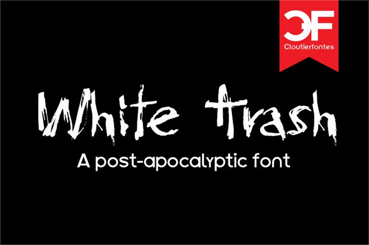 CF White Trash font by CloutierFontes