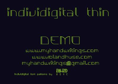 Individigital Thin font by Roland Huse Design