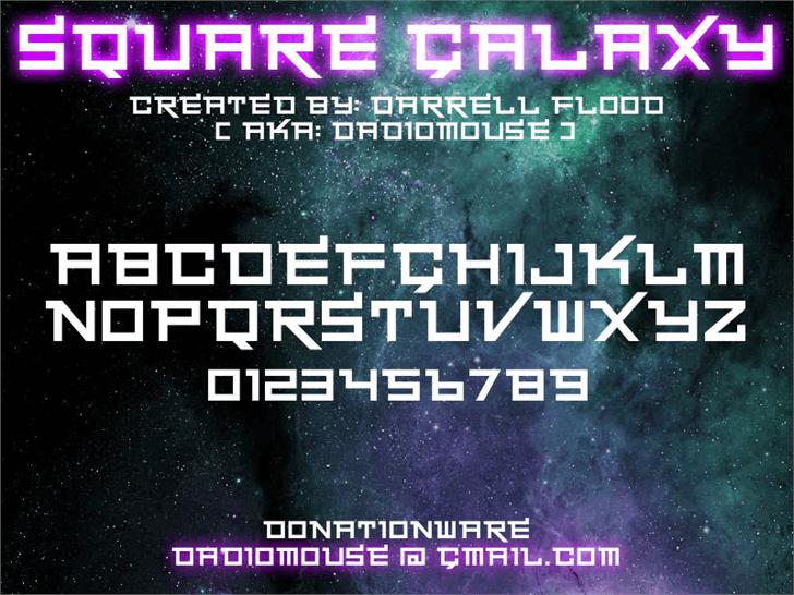Square Galaxy font by Darrell Flood