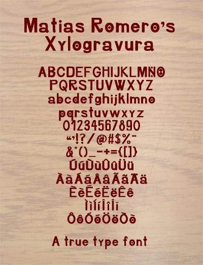 Xylogravura font by Matias Romero