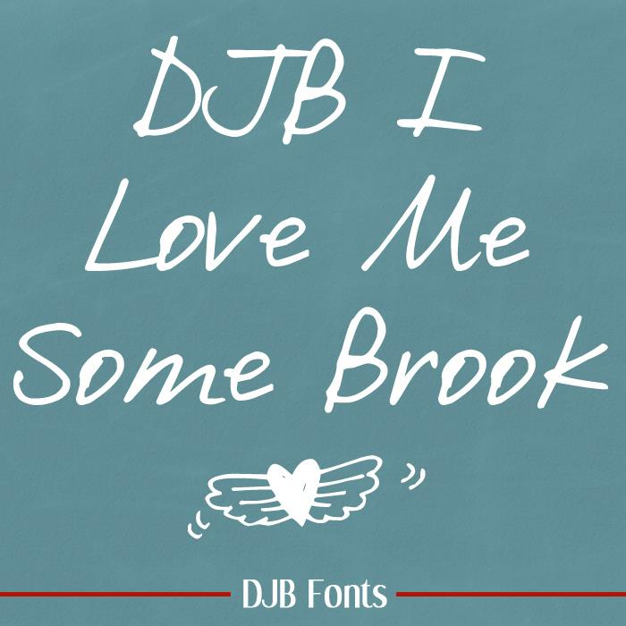 DJB I Love Me Some Brook font by Darcy Baldwin Fonts