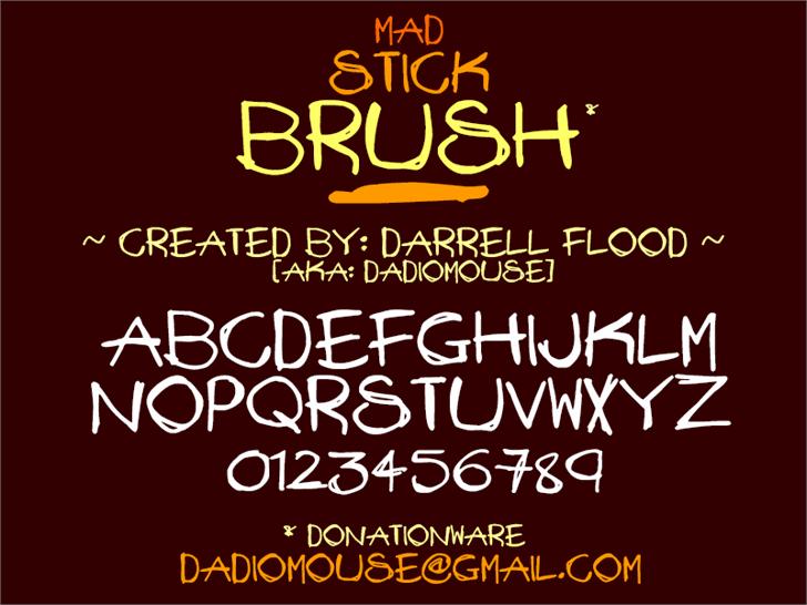 Mad Stick Brush font by Darrell Flood