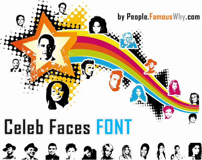 Celeb Faces font by Famous People
