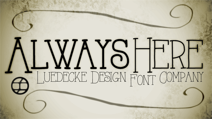 AlwaysHere font by Jake Luedecke Motion & Graphic Design