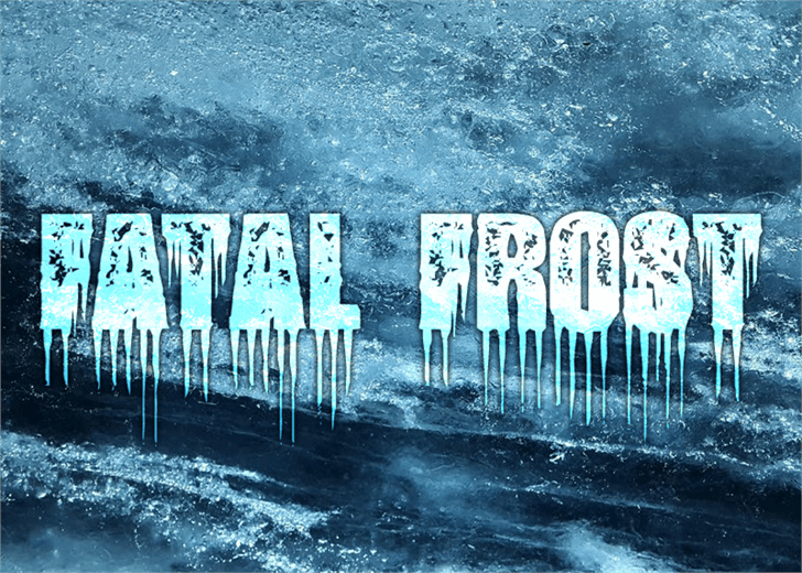 Fatal Frost font by Font Monger