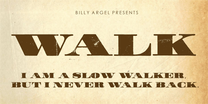 WALK Personal Use    font by Billy Argel