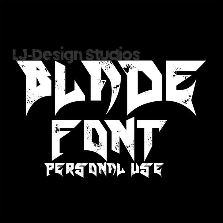Blade font by LJ Design Studios