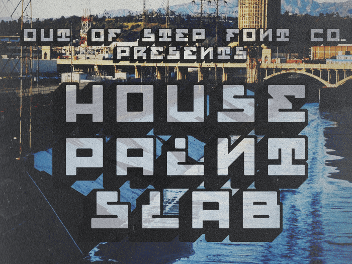 House Paint Slab font by Out Of Step Font Company