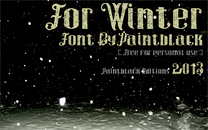 For Winter font by paintblack éditions