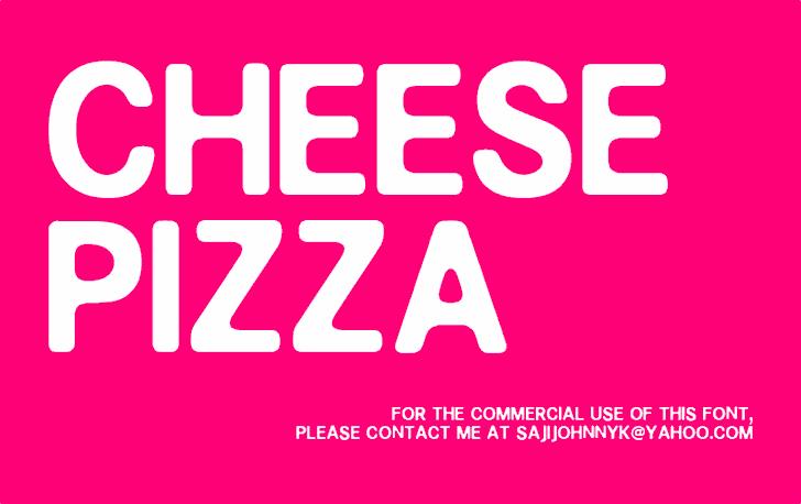 CHEESE PIZZA font by SAJI JOHNNY KUNDUKULAM