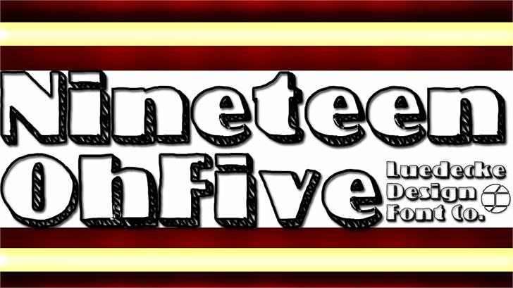 NineteenOhFive font by Jake Luedecke Motion & Graphic Design