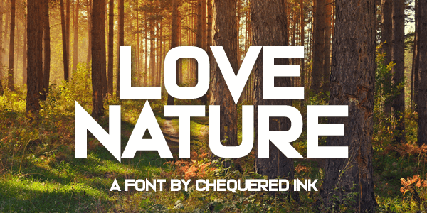 Love Nature font by Chequered Ink