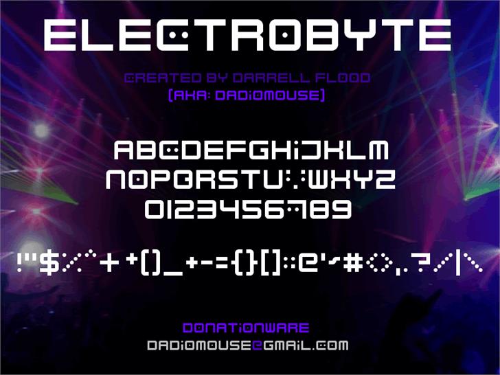 Electrobyte font by Darrell Flood