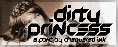 Dirty Princess font by Chequered Ink