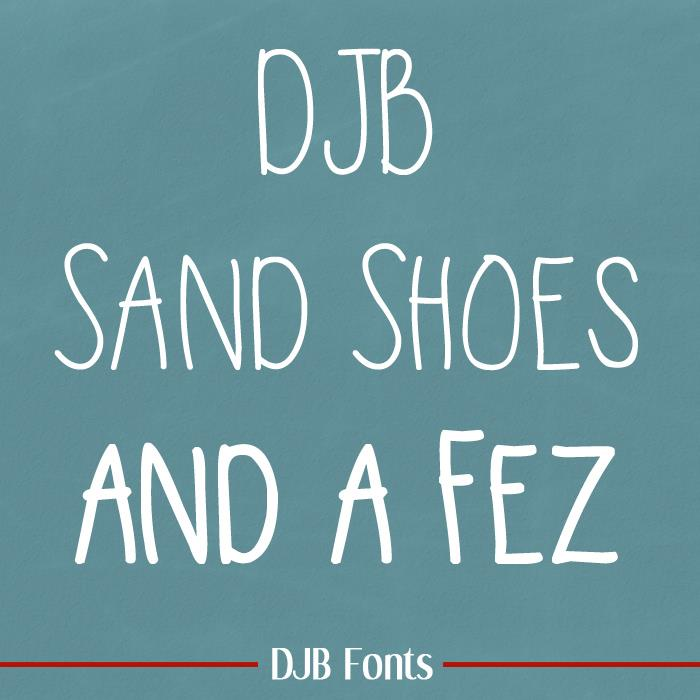 DJB Sand Shoes and a Fez font by Darcy Baldwin Fonts