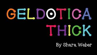 GelDoticaThick font by Shara Weber