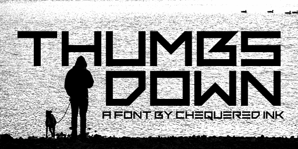 Thumbs Down font by Chequered Ink