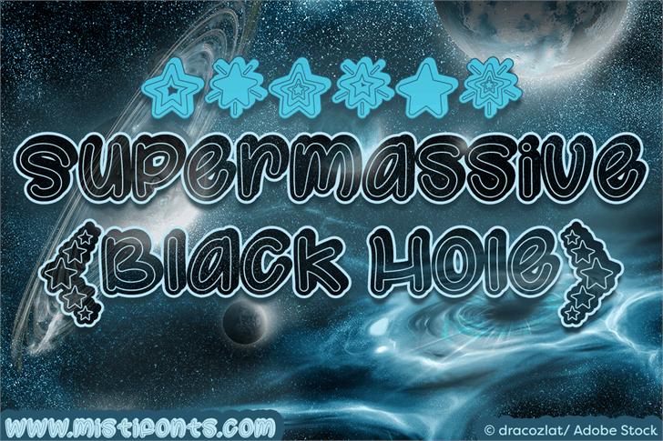 Supermassive Black Hole font by Misti's Fonts