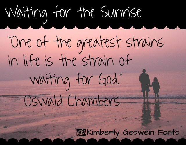 Waiting for the Sunrise font by Kimberly Geswein