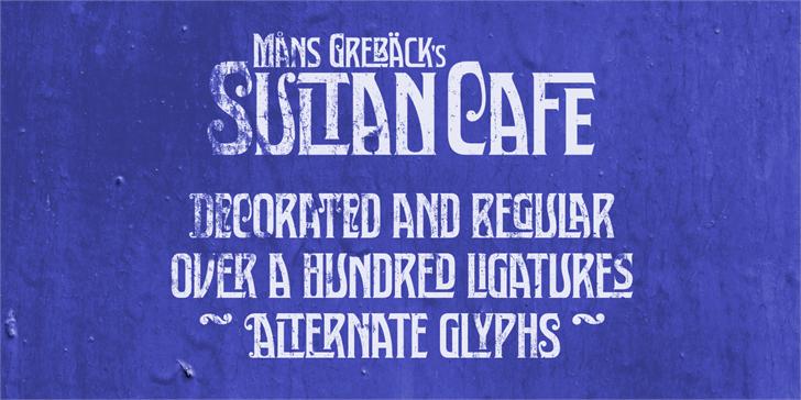 Sultan Cafe PERSONAL USE font by Måns Grebäck
