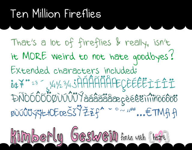 Ten Million Fireflies font by Kimberly Geswein