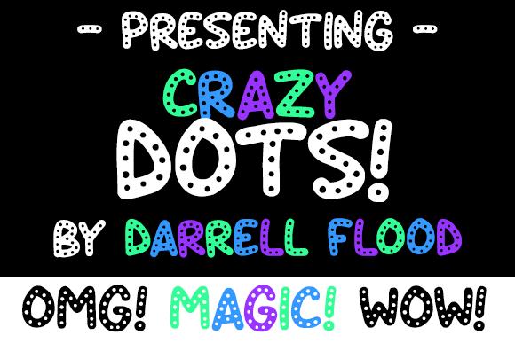 Crazy Dots font by Darrell Flood