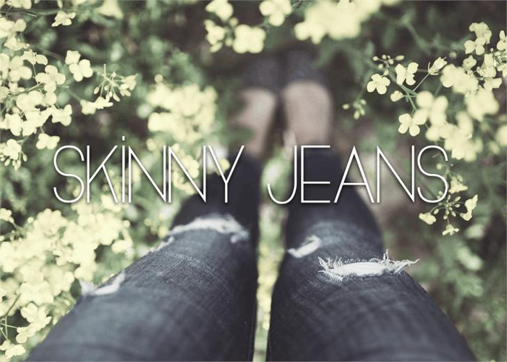 Skinny Jeans font by Font Monger