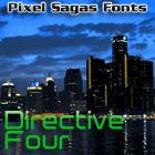 Directive Four font by Pixel Sagas