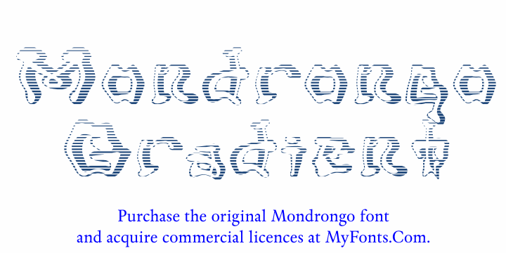 Mondrongo Gradient font by Intellecta Design