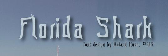 Florida shark font by Roland Huse Design