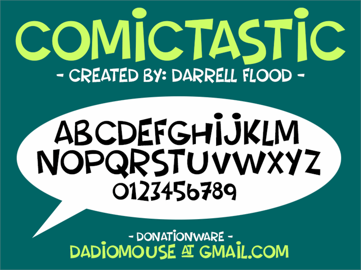 Comictastic font by Darrell Flood