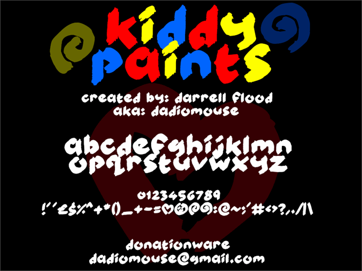 Kiddy Paints font by Darrell Flood