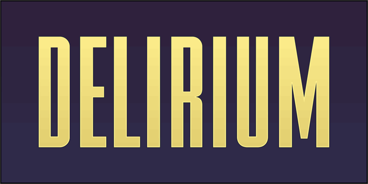 FTY DELIRIUM NCV font by the Fontry