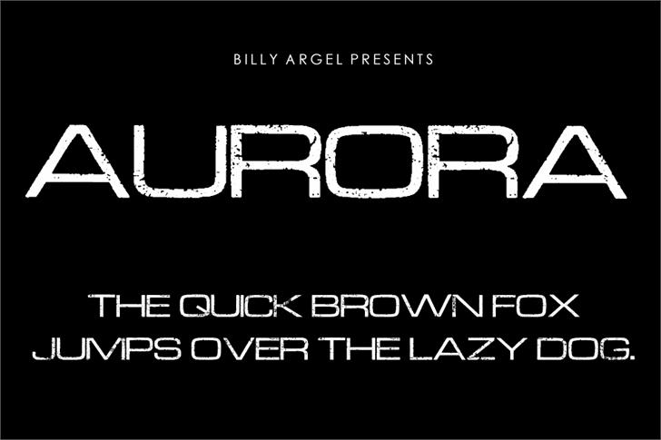 AURORA font by Billy Argel