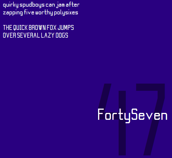 FortySeven NBP font by total FontGeek DTF, Ltd.
