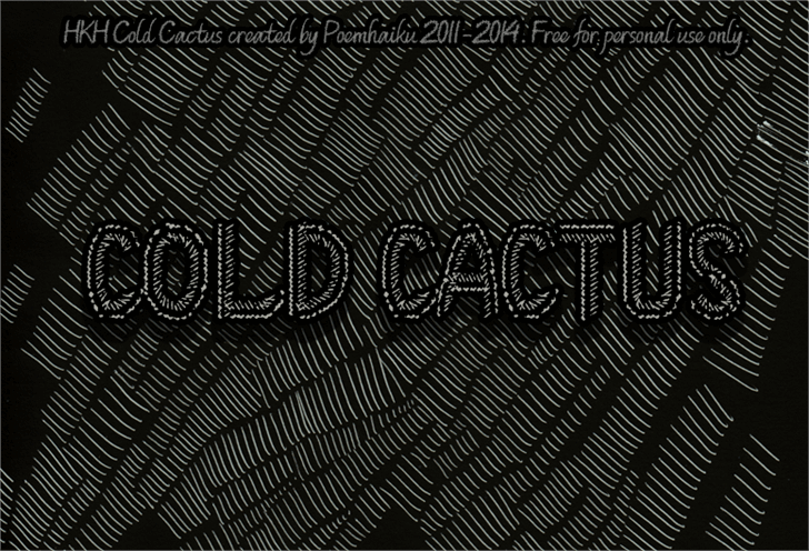 HKH Cold Cactus font by Poemhaiku