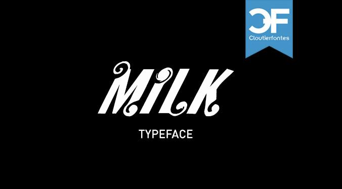 CF Milk font by CloutierFontes