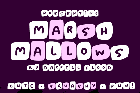 Marshmallows font by Darrell Flood