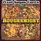 Roughknight font by Pixel Sagas