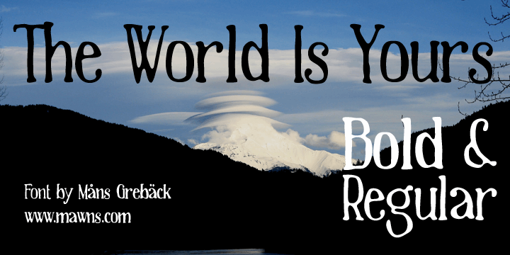 The World Is Yours font by Måns Grebäck