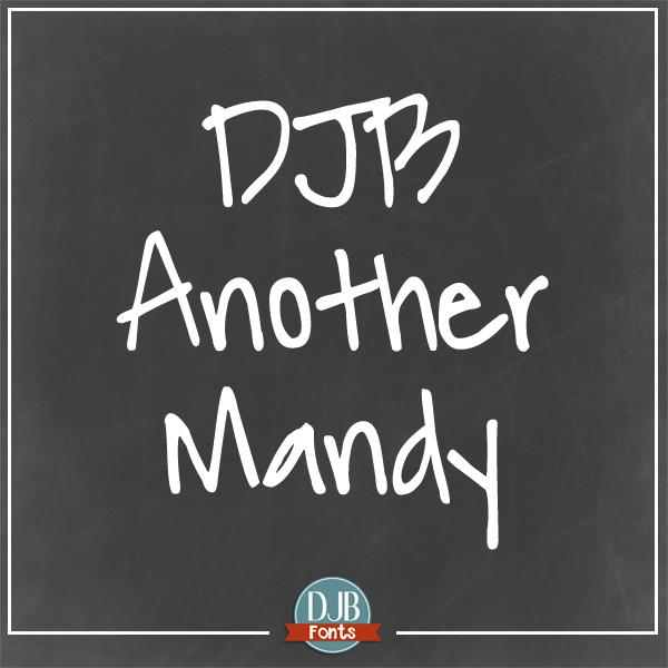 DJB Another Mandy font by Darcy Baldwin Fonts