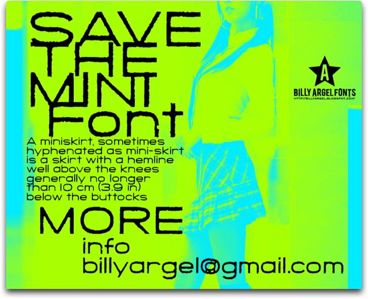 SAVE THE MINI font by Billy Argel